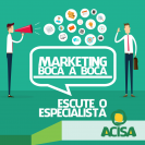 Marketing boca-boca é tema de palestra em Santa Helena